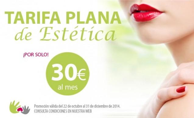 Tarifa Plana de Estética por 30€